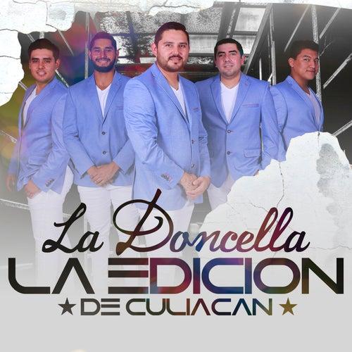La Doncella by La Edicion De Culiacan