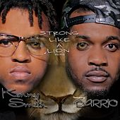 Strong Like a Lion Remix (feat. Darrio) - Single by Kenny Smith