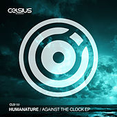 Against The Clock EP by Humanature