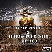 Jumpstyle & Hardstyle 2016 Top 100 (Incl. Bonus DJ Mix by Bass Inferno Inc) by Various Artists