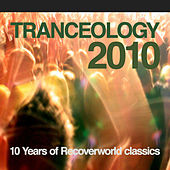 Tranceology 2010 - 10 Years of Recoverworld by Various Artists