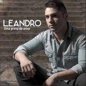 Uma Prova de Amor by Leandro
