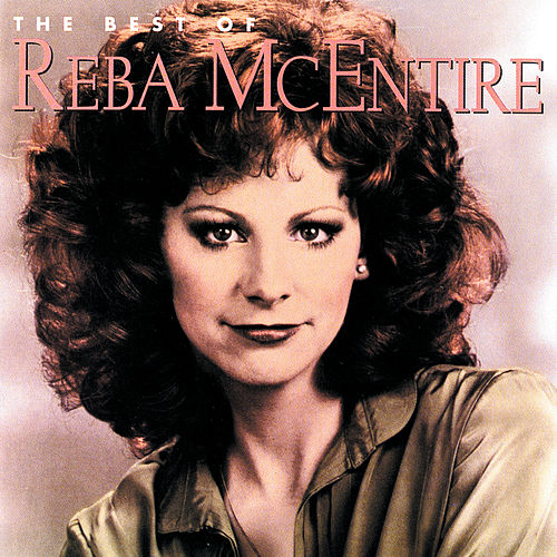 The Best of Reba McEntire [1985] by Reba McEntire