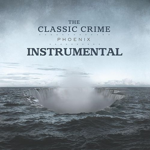 Phoenix (Instrumental) by The Classic Crime