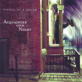 Acquainted With the Night by Pieces of a Dream