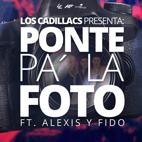 Ponte Pa´ la Foto (feat. Alexis Y Fido) by The Cadillacs