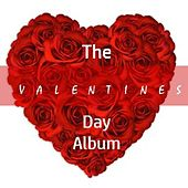 The Valentines Day Album by Various Artists