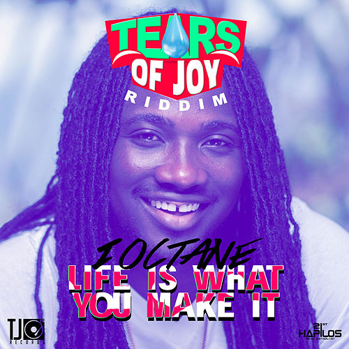 Life Is What You Make It - Single by I-Octane
