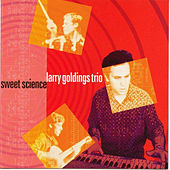Sweet Science by Larry Goldings