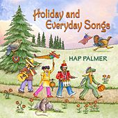 Holiday and Everyday Songs by Hap Palmer
