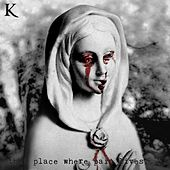 That Place Where Pain Lives... by King 810
