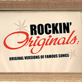 Rockin' Originals: Original Versions Of Famous Songs by Various Artists