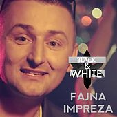 Fajna Impreza by Black & White