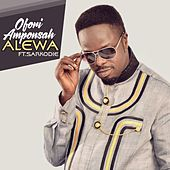 Alewa (feat. Sarkodie) by Ofori Amponsah