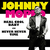 Real Cool Baby by Johnny Moped
