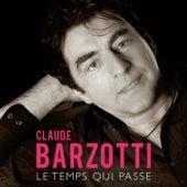Le temps qui passe by Claude Barzotti