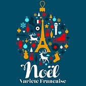 Christmas Collection : Noël variété française by Various Artists