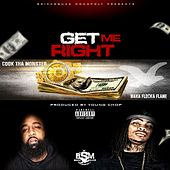 Get Me Right - Single von Cook Tha Monster