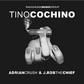 So High (feat. Adrian Crush & J.Rob The Chief) - Single by Tino Cochino