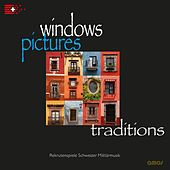 Windows Pictures Traditions by Various Artists