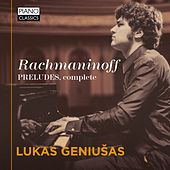 Rachmaninoff: Preludes, Complete by Lukas Geniušas