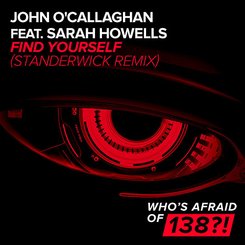 Find Yourself (Standerwick Remix) by John O'Callaghan