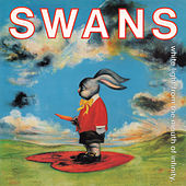 White Light from the Mouth of Infinity by Swans