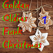 Golden Oldies Funk Christmas, Vol. 1 by Various Artists