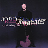 Que Alegria by John McLaughlin