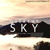 Over the Sky, Vol. 1 by Various Artists