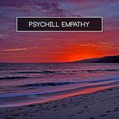 Psychill Empathy by Various Artists