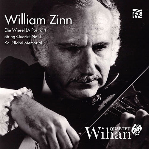 Zinn: Works for String Quartet by Wihan Quartet