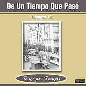 De un Tiempo Que Pasó, Vol. 15 by Various Artists