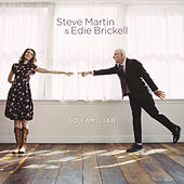So Familiar by Steve Martin