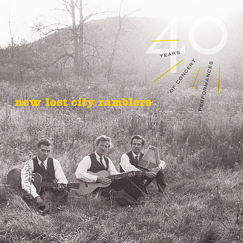 40 Years Of Concert Performances (Live) von The New Lost City Ramblers