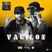 Vacilón (feat. Landa Freak) by Latin Fresh