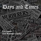 Days and Times by Luciano