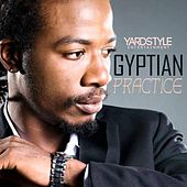 Practice by Gyptian