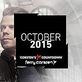 Ferry Corsten presents Corsten's Countdown October 2015 by Various Artists