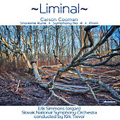 Carson Cooman: Liminal by Various Artists
