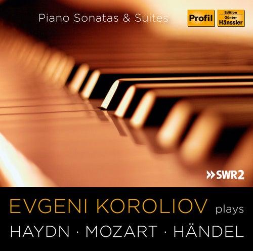 Haydn, Mozart & Handel: Piano Sonatas & Suites by Evgeni Koroliov