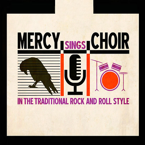 Sings in the Traditional Rock and Roll Style by Mercy Choir
