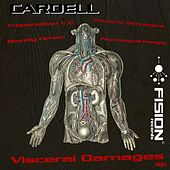 Visceral Damages - EP by Cardell