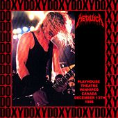 Playhouse Theatre, Winnipeg, Canada, December 13th, 1986 (Doxy Collection, Remastered, Live on Fm Broadcasting) von Metallica