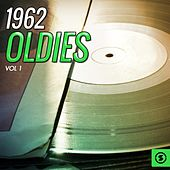 1962 Oldies, Vol. 1 by Various Artists
