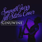 Smooth Jazz All Stars Cover Ginuwine by Smooth Jazz Allstars