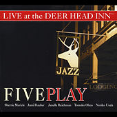 Live At the Deer Head Inn by Five Play
