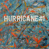 Find What You Love And Let It Kill You by Hurricane #1