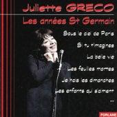Juliette Gréco : Les années St Germain by Juliette Greco