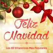 Feliz Navidad - los 40 Villancicos Más Populares by Various Artists